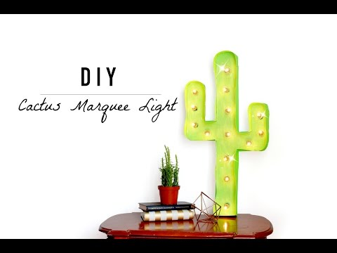 DIY CACTUS MARQUEE LIGHT - Easy and cheap!