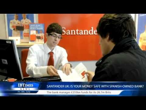 Santander UK: Is your money safe with Spanish-owned bank?