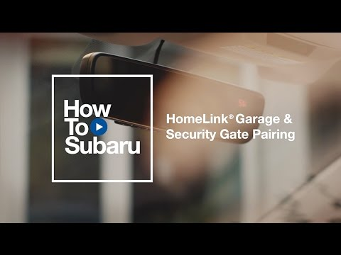 Subaru How-to: HomeLink Garage Door Pairing