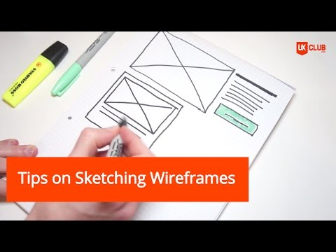 Tips on Sketching Your Wireframes