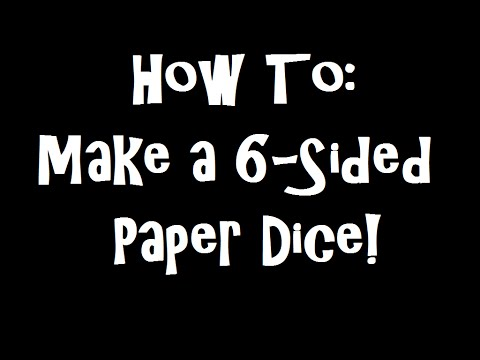 How To: Make a 6-Sided Paper Dice! (+ Project Updates)