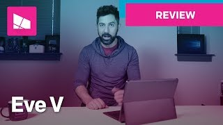 Eve V Review: Is it better than the Surface?