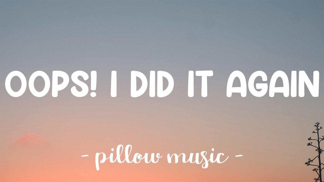 Oops! I Did It Again - Britney Spears (Lyrics) 🎵