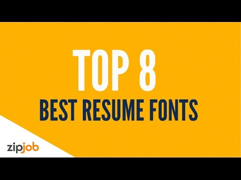 The Top 8 Resume Fonts for 2017