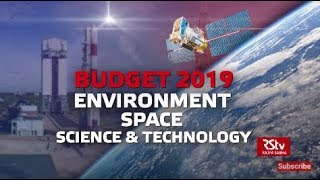 In Depth - Budget 2019: Environment, Space, Science & Technology