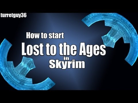 How to Start Lost to the Ages in Skyrim