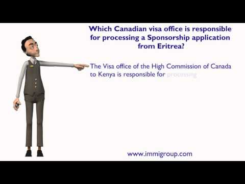 Which Canadian visa office is responsible for processing a Sponsorship application from Eritrea?