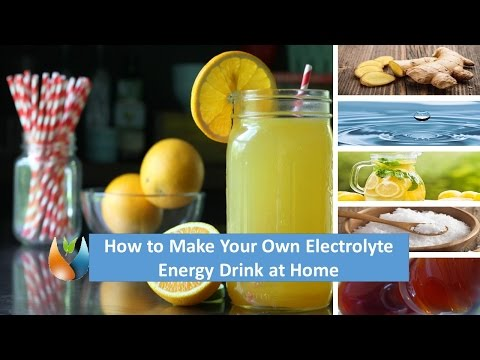 How to Make Your Own Electrolyte Energy Drink at Home With Easy Steps