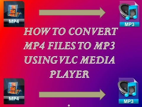 HOW TO CONVERT MP4 FILES TO MP3 USING VLC MEDIA PLAYER