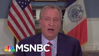 De Blasio: Not Enough Ventilators For Next Week | Morning Joe | MSNBC