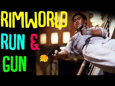 Run and Gun! Go Rambo. Rimworld Mod Showcase