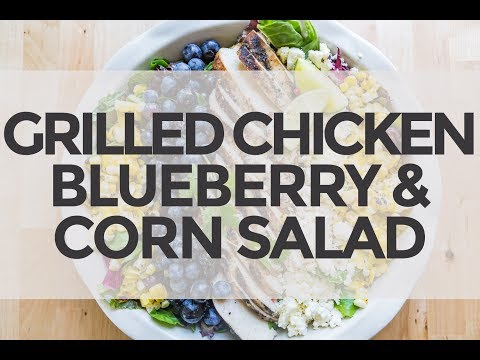 Grilled Chicken, Blueberry and Corn Salad