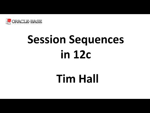 Session Sequences in Oracle 12c
