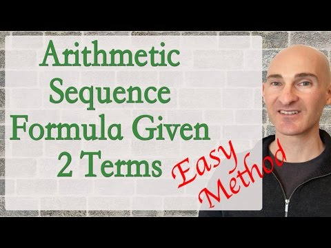 Arithmetic Sequence Formula Given 2 Terms Easy Method