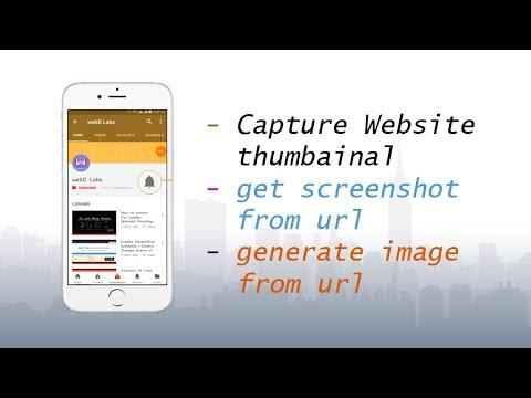 Url to image | capture tumbainal of website | url to png | google api | WebDLabs