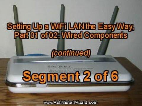 Easy WiFi Setup Part 1 of 2 Segment 2 of 6