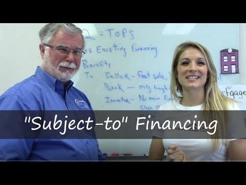 Investing in Real Estate: Subject-to Financing