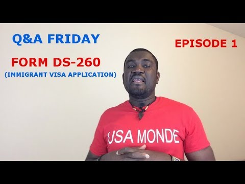 Q&A FRIDAY Ep1 (FORM DS 260)