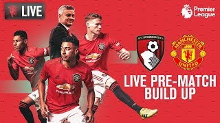 A.F.C. Bournemouth v Manchester United - MUTV Pre-Match Build Up 11:00(GMT)   2019/20 Premier League