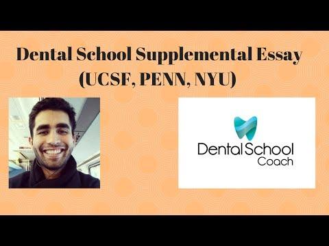 Dental School Supplemental Essay (UCSF, PENN, NYU)