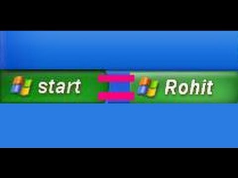 WIndows XP OS Trick - How to change start button name