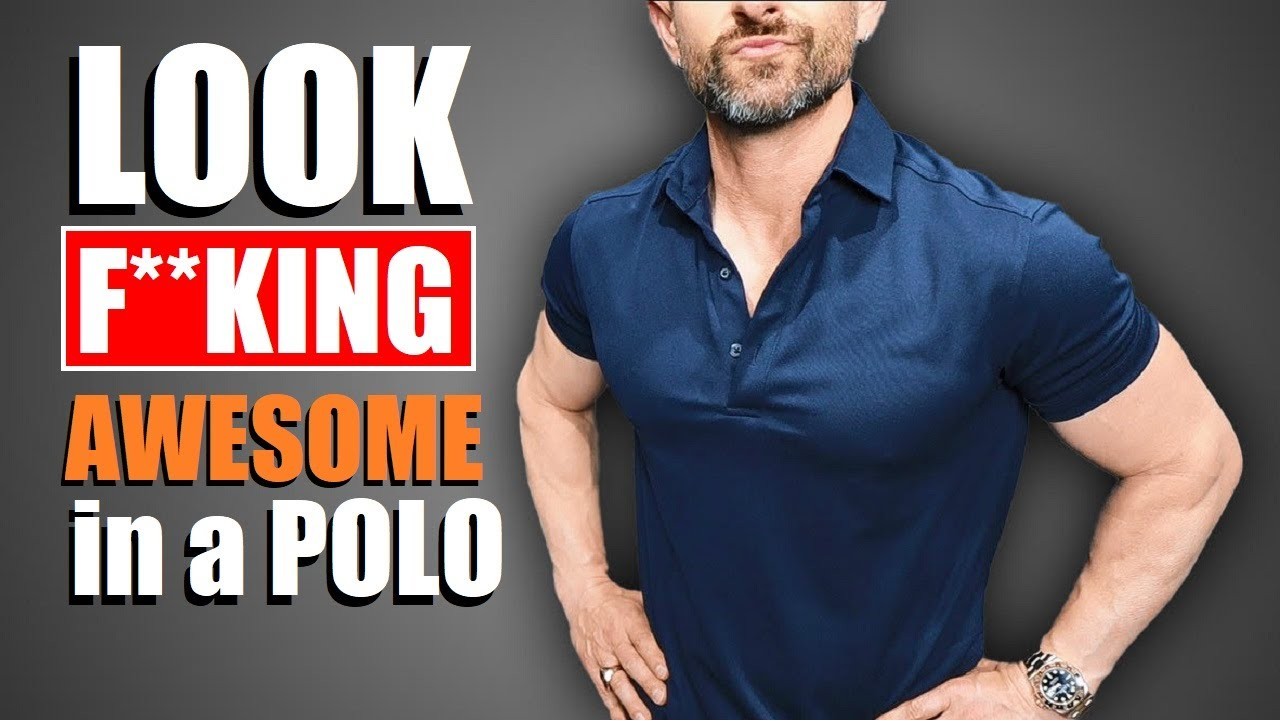 5 TRICKS To Look AWESOME In A Polo! (& 5 BEST Ways To Wear a Polo)