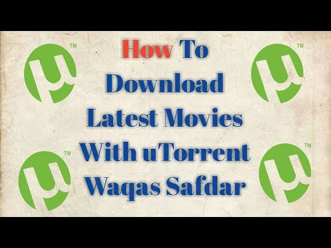 How to Download Latest Movies With utorrent 2017
