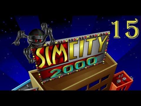 Let's Play SimCity 2000 - [Part 15 - Final Destruction]