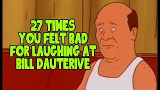 27 Times You Felt Bad For Laughing At Bill Dauterive