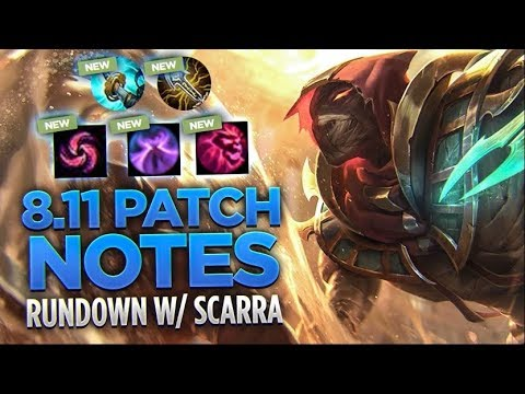 Patch notes 8.11 w/Scarra