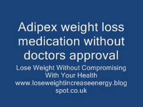 Adipex weight loss medication without doctors approval