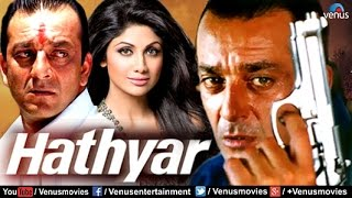 Hathyar | Hindi Movies 2016 Full Movie | Sanjay Dutt Full Movies | Latest Bollywood Movies