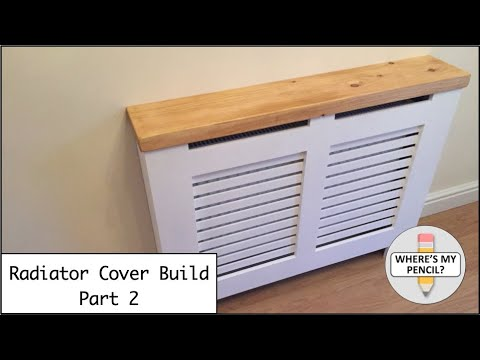 Radiator Cover Build Part 2 - including installation