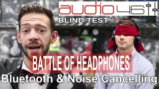 Best Bluetooth and Noise Cancelling Headphones. Blind Test