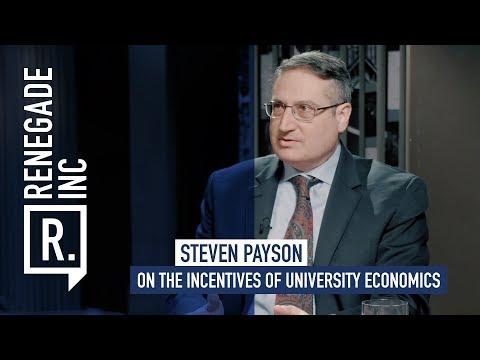 STEVEN PAYSON on the Incentives of University Economics