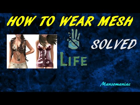 Second Life: How To Wear Mesh Properly!