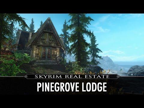 Skyrim Real Estate: Pinegrove Lodge