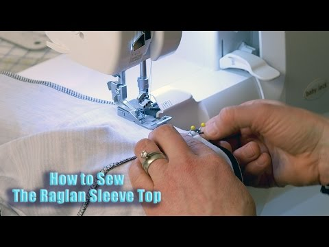 How To Sew The Ragan Sleeve Top