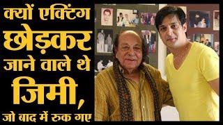 कैसे Jimmy Shergill को Acting छोड़ घर लौटने से Bollywood के Acting Guru Roshan Taneja ने रोक लिया था