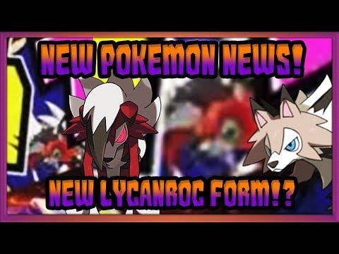 NEW LYCANROC FORM!? New Pokémon Ultra Sun & Ultra Moon NEWS! w/ @Poijz