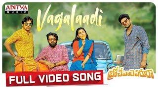 Vagalaadi Full Video Song   Brochevarevarura Full Video Songs   Sri Vishnu, Nivetha Thomas