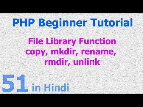 51 - PHP File Function - create directory, rename, removed - delete