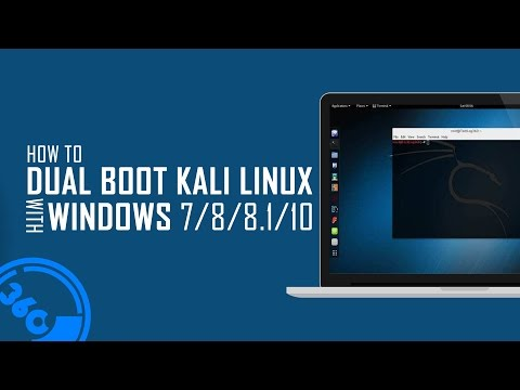 How To Dual Boot Kali Linux v2017.2 With Windows 10 / 8.1 / 8 / 7
