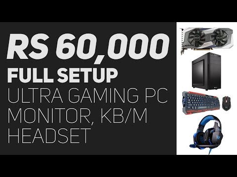 Rs 60,000 Full Gaming Setup (PC, Monitor, KB/M, Headset) - December 2016 Build