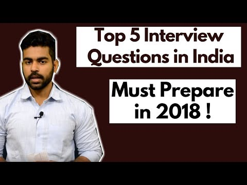 Top 5 Interview Questions in India 2018 | MBA | Engineering | Govt. Jobs | Hindi