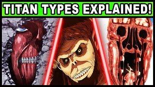 Every Type of Titan Explained! (Attack on Titan / Shigeki no Kyojin Rod Reiss and All Titan Types)