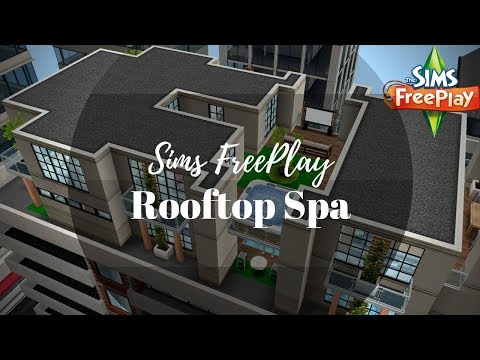 Rooftop Spa | Tour | Sims FreePlay