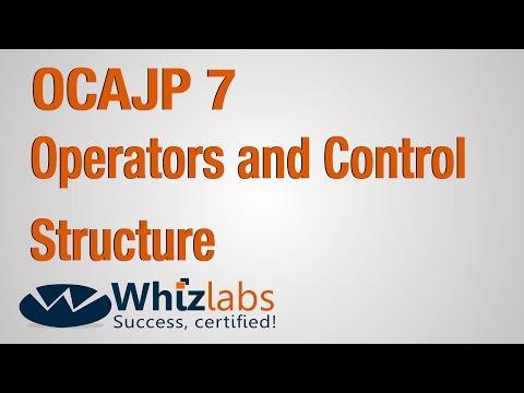 OCAJP 7 Certification | Operators and Control Structure