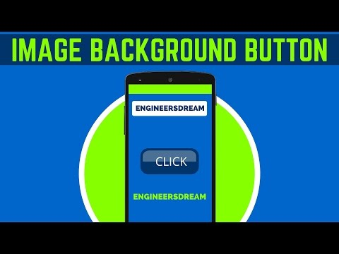 13. HOW TO SET BACKGROUND IMAGE FOR BUTTON IN ANDROID STUDIO | ANDROID APP DEVELOPMENT
