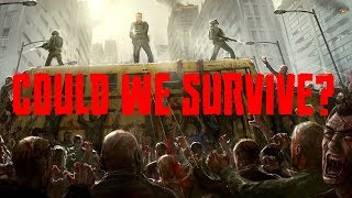 How Could We Survive a Zombie Apocalypse?